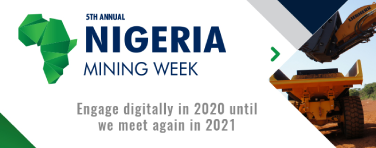 Nigeria Mining Week to proceed digitally in October and reconvene in 2021